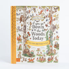 Load image into Gallery viewer, If You Go Down to the Woods Today | Children's Book on Nature