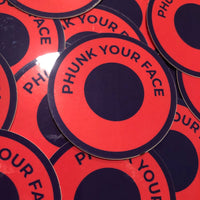 Phunk Your Face Sticker