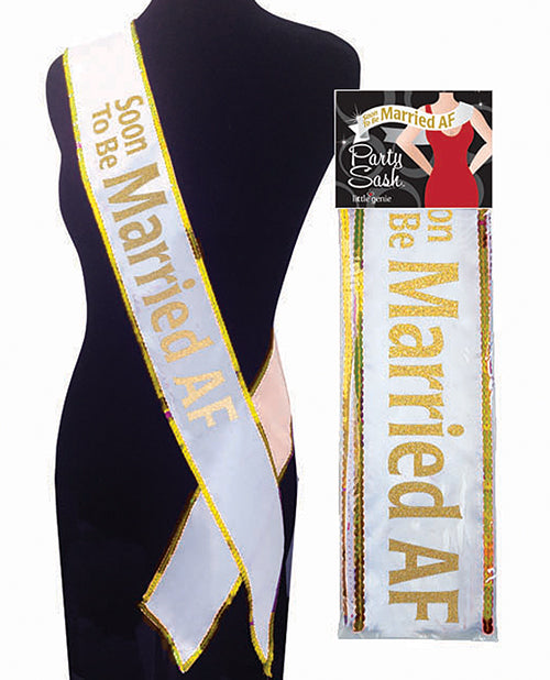 Soon To Be Married AF Bachelorette Sash - XSexStore