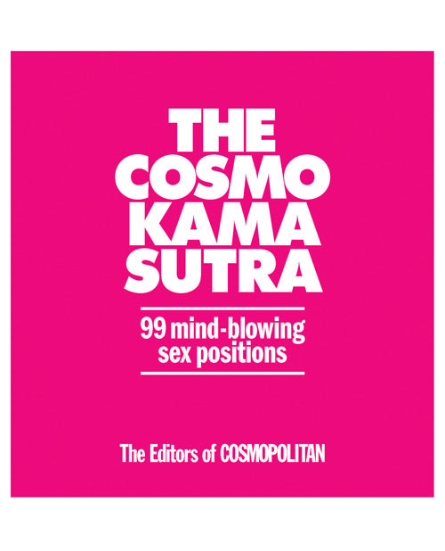 The Cosmo Kama Sutra 99 Mind Blowing Sex Positions - XSexStore