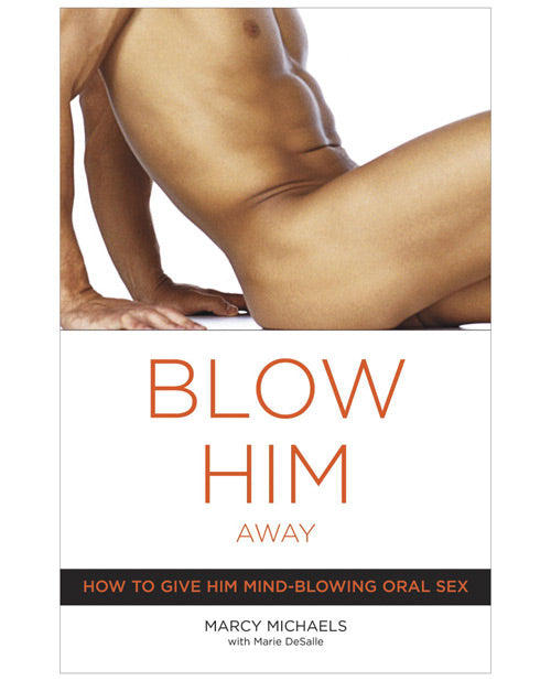 Blow Him Away - XSexStore
