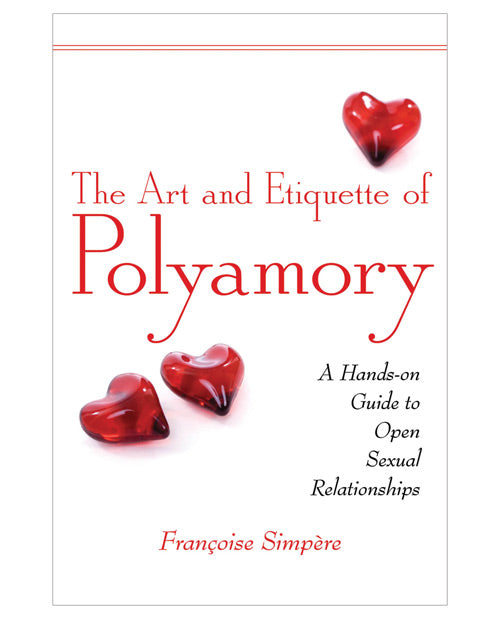 The Art And Etiquette Of Polyamory - XSexStore