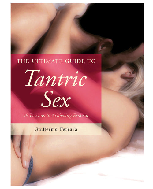 The Ultimate Guide To Tantric Sex - XSexStore