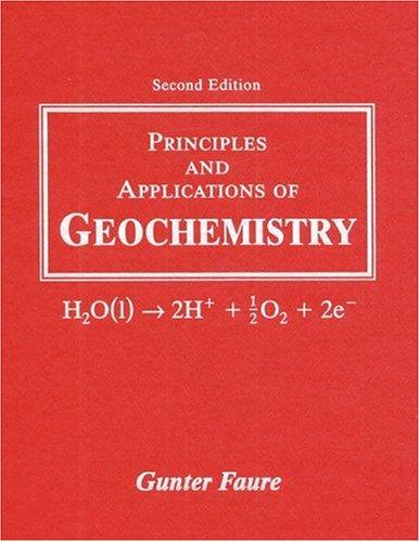 Principles and Applications of Geochemistry (2nd Edition), Paperback, 2 Edition by Faure, Gunter