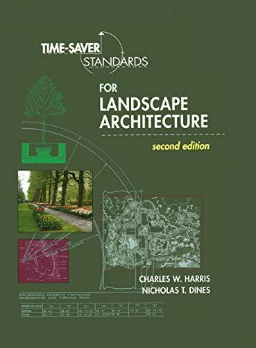 Time-Saver Standards for Landscape Architecture, Hardcover, 2 Edition by Harris, Charles