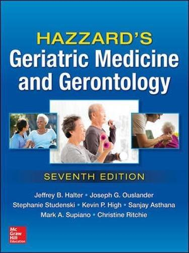 Hazzard's Geriatric Medicine and Gerontology, Seventh Edition, Hardcover, 7 Edition by Halter, Jeffrey