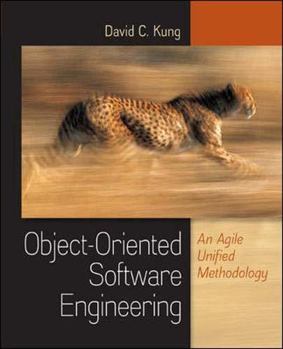 Object-Oriented Software Engineering: An Agile Unified Methodology, Hardcover, 1 Edition by Kung, David
