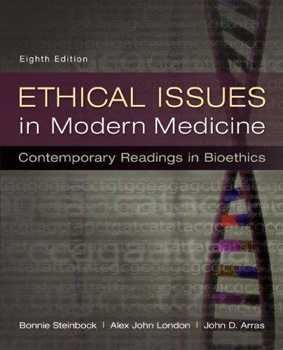 Ethical Issues in Modern Medicine: Contemporary Readings in Bioethics, Paperback, 8 Edition by Steinbock, Bonnie