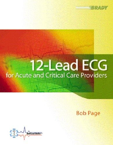 12-Lead ECG for Acute and Critical Care Providers, Paperback, 1 Edition by Page, Bob