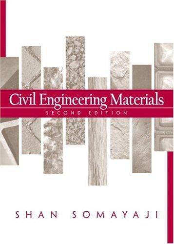 Civil Engineering Materials (2nd Edition), Hardcover, 2 Edition by Somayaji, Shan