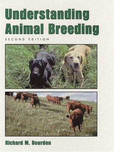 Understanding Animal Breeding (2nd Edition), Hardcover, 2 Edition by Bourdon, Richard M.
