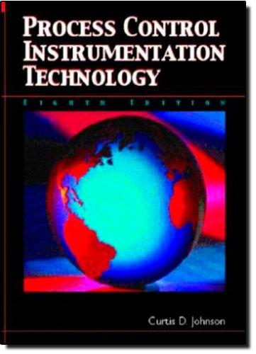 Process Control Instrumentation Technology (8th Edition), Paperback, 8th Edition by Johnson, Curtis D.