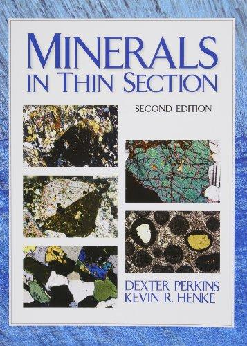 Minerals in Thin Section (2nd Edition), Spiral-bound, 2 Edition by Perkins, Dexter