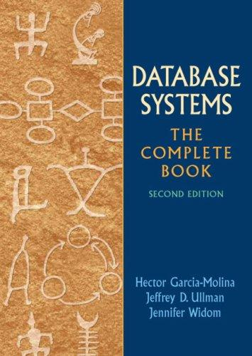 Database Systems: The Complete Book (2nd Edition), Hardcover, 2 Edition by Garcia-Molina, Hector