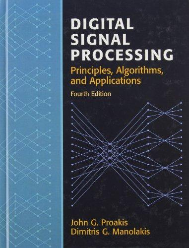 Digital Signal Processing (4th Edition), Hardcover, 4 Edition by Proakis, John G.