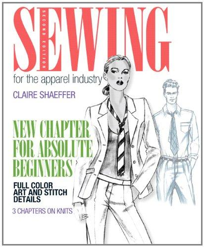 Sewing for the Apparel Industry (2nd Edition) (Fashion Series), Paperback, 2 Edition by Shaeffer, Claire