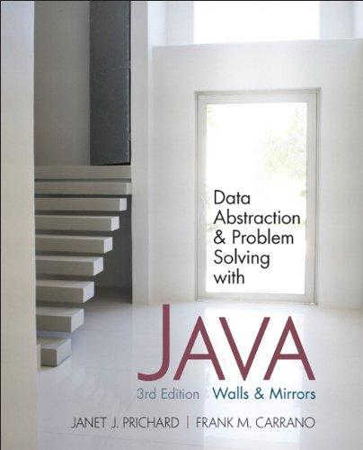 Data Abstraction and Problem Solving with Java: Walls and Mirrors (3rd Edition), Paperback, 3 Edition by Prichard, Janet