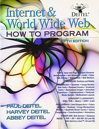 Internet and World Wide Web How To Program (5th Edition), Paperback, 5 Edition by Deitel & Associates, (Harvey & Paul)