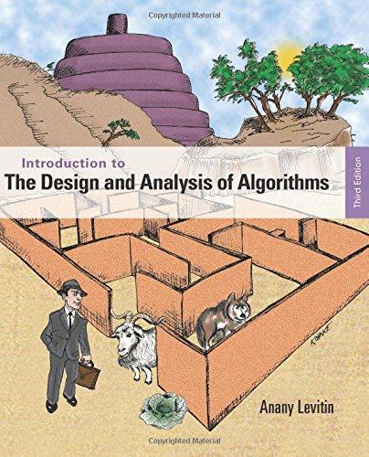 Introduction to the Design and Analysis of Algorithms (3rd Edition), Paperback, 3 Edition by Levitin, Anany