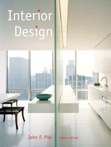 Interior Design (4th Edition), Paperback, 4 Edition by Pile, John F.
