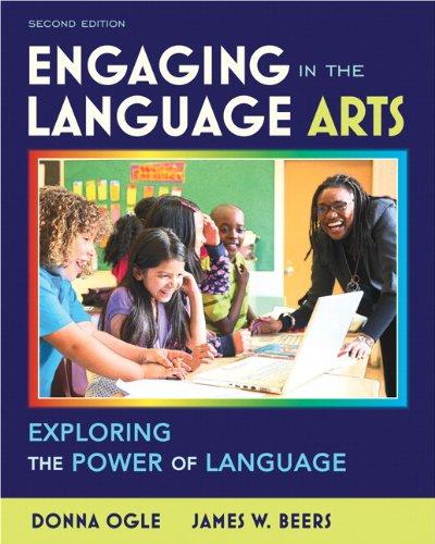 Engaging in the Language Arts: Exploring the Power of Language (2nd Edition) (Myeducationlab), Paperback, 2 Edition by Ogle, Donna