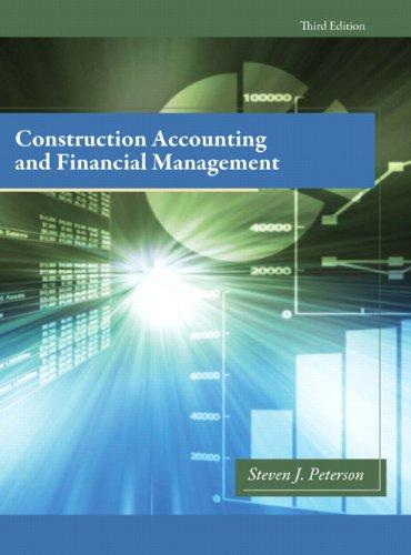 Construction Accounting & Financial Management (3rd Edition), Hardcover, 3 Edition by Peterson MBA  PE, Steven J.