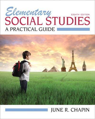 Elementary Social Studies: A Practical Guide (8th Edition), Paperback, 8 Edition by Chapin, June R.