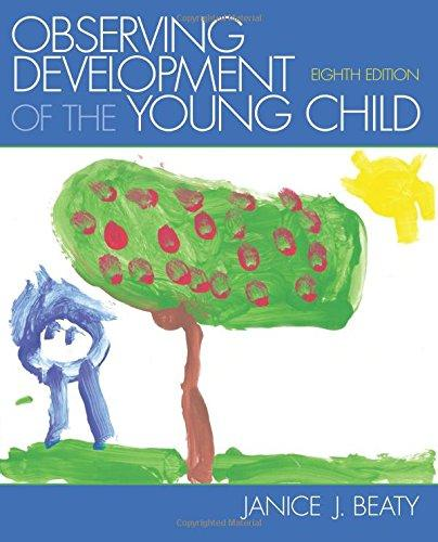 Observing Development of the Young Child (8th Edition), Paperback, 8 Edition by Beaty, Janice J.