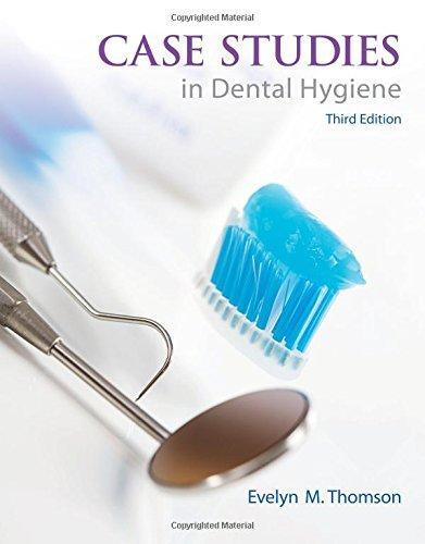 Case Studies in Dental Hygiene (3rd Edition), Paperback, 3 Edition by Thomson, Evelyn