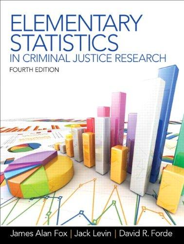Elementary Statistics in Criminal Justice Research (4th Edition), Paperback, 4 Edition by Fox, James Alan