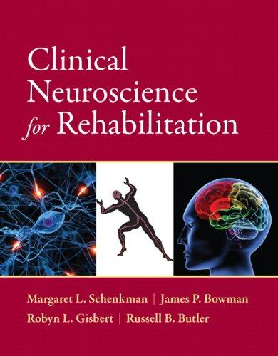 Clinical Neuroscience for Rehabilitation, Paperback, 1 Edition by Schenkman, Margaret