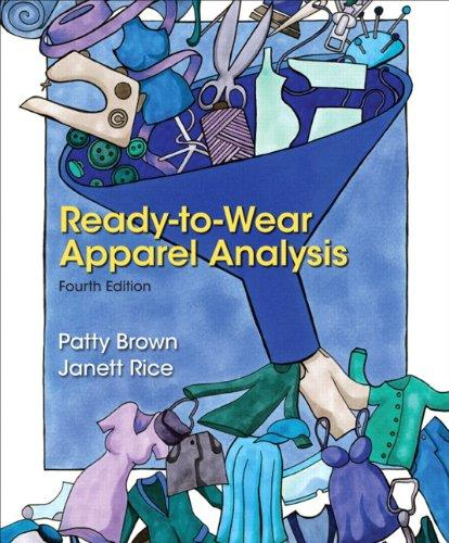 Ready-to-Wear Apparel Analysis (4th Edition) (Fashion Series), Paperback, 4 Edition by Brown, Patty