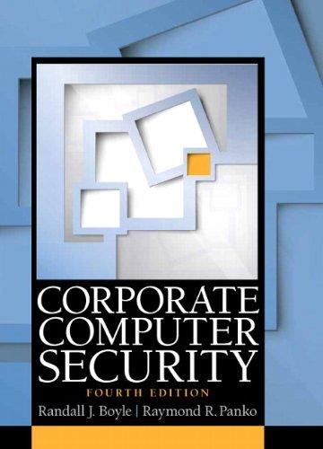 Corporate Computer Security (4th Edition), Hardcover, 4 Edition by Boyle, Randy J.