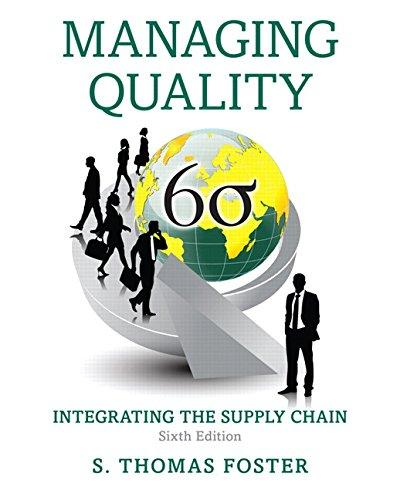 Managing Quality: Integrating the Supply Chain (6th Edition), Hardcover, 6 Edition by Foster, S. Thomas