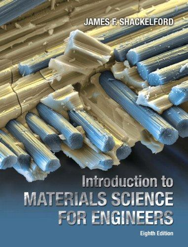 Introduction to Materials Science for Engineers (8th Edition), Hardcover, 8 Edition by Shackelford, James F.