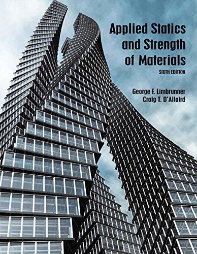 Applied Statics and Strength of Materials (6th Edition), Hardcover, 6 Edition by Limbrunner, George F.