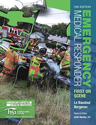 Emergency Medical Responder: First on Scene (10th Edition) (EMR), Paperback, 10 Edition by Le Baudour, Chris