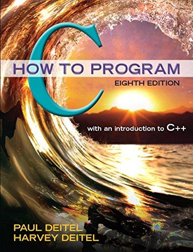 C How to Program (8th Edition), Paperback, 8 Edition by Deitel, Paul J.