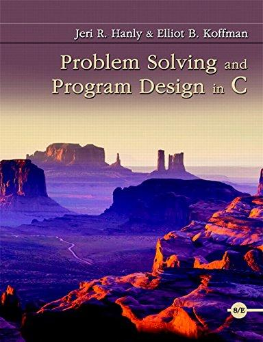 Problem Solving and Program Design in C (8th Edition), Paperback, 8 Edition by Hanly, Jeri R.