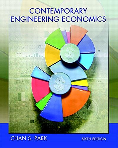 Contemporary Engineering Economics (6th Edition), Hardcover, 6 Edition by Park, Chan S.