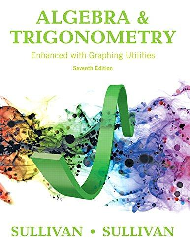 Algebra and Trigonometry Enhanced with Graphing Utilities (7th Edition), Hardcover, 7 Edition by Sullivan, Michael