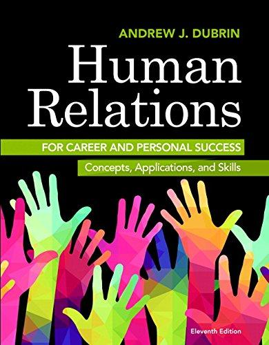 Human Relations for Career and Personal Success: Concepts, Applications, and Skills (11th Edition), Paperback, 11 Edition by DuBrin, Andrew J.