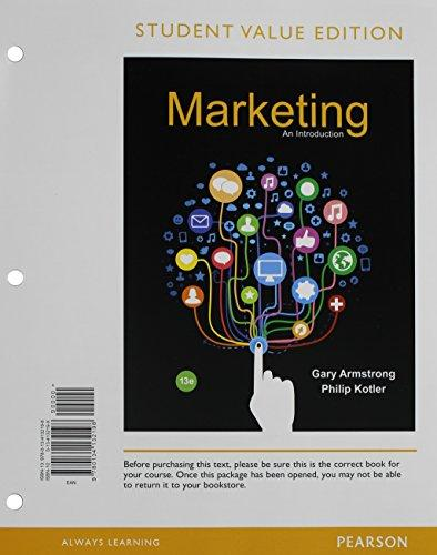 Marketing: An Introduction, Student Value Edition (13th Edition), Loose Leaf, 13 Edition by Armstrong, Gary