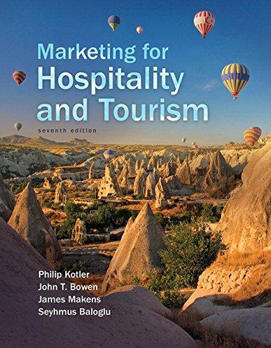 Marketing for Hospitality and Tourism (7th Edition), Hardcover, 7 Edition by Kotler, Philip