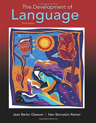 The Development of Language (9th Edition), Paperback, 9 Edition by Gleason, Jean Berko