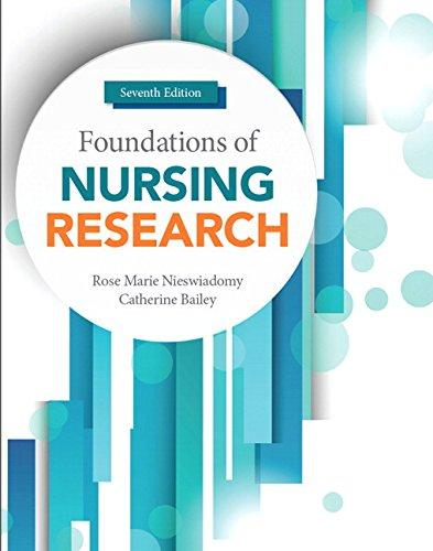 Foundations of Nursing Research (7th Edition), Paperback, 7 Edition by Nieswiadomy, Rose Marie