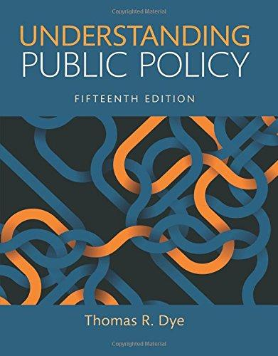 Understanding Public Policy (15th Edition), Paperback, 15 Edition by Dye, Thomas R.