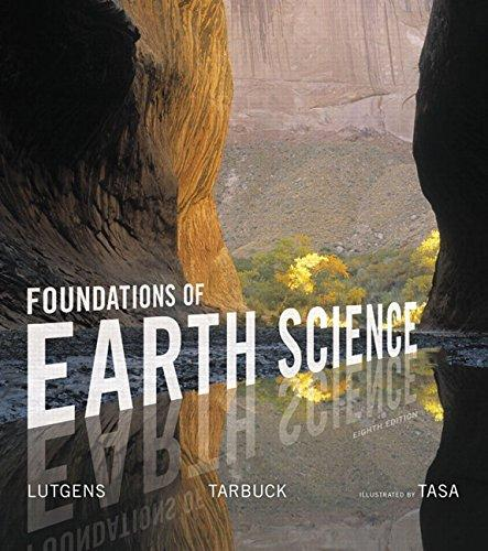Foundations of Earth Science (8th Edition) (Masteringgeology), Paperback, 8 Edition by Lutgens, Frederick K.