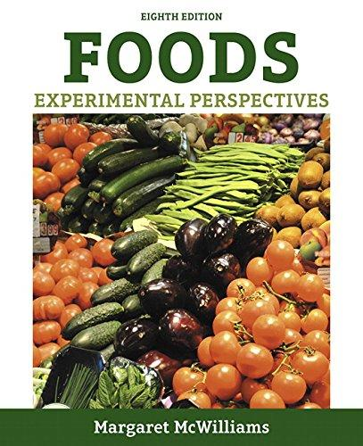 Foods: Experimental Perspectives (8th Edition), Hardcover, 8 Edition by McWilliams Ph.D.  R.D.  Professor Emeritus, Margaret