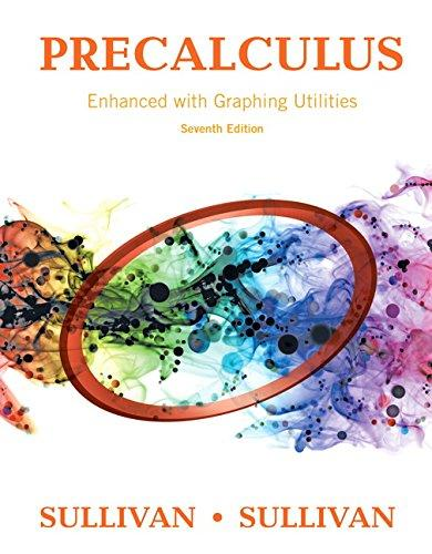 Precalculus Enhanced with Graphing Utilities Plus MyLab Math with Pearson eText -- 24-Month Access Card Package (7th Edition) (Sullivan & Sullivan Precalculus Titles), Hardcover, 7 Edition by Sullivan, Michael